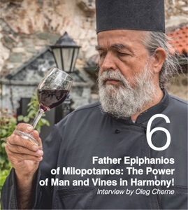 Father Epiphanios of Milopotamos: The Power of Man and Vines in Harmony! Interview by Oleg Cherne