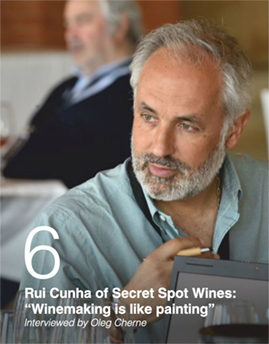 "Rui Cunha of Secret Spot Wines: ""Winemaking is like painting"". Interviewed by Oleg Cherne"