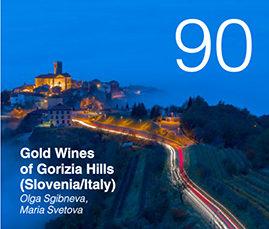 Gold Wines of Gorizia Hills (Slovenia/Italy).Olga Sgibneva, Maria Svetova