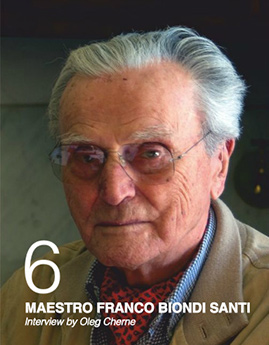 MAESTRO FRANCO BIONDI SANTI. Interview by Oleg Cherne