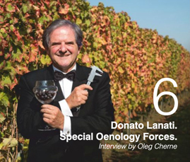 Donato Lanati. Special Oenology Forces. Interview by Oleg Cherne